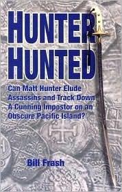 Hunter Hunted  by  Bill Frash