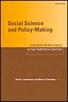 Social Science and Policy-Making: A Search for Relevance in the Twentieth Century David Lee Featherman