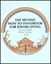 The Second How-To Handbook for Jewish Living  by  Kerry M. Olitzky