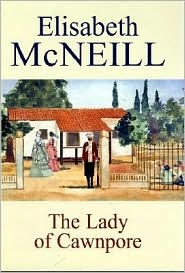 The Lady of Cawnpore  by  Elisabeth McNeill