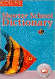 Shorter School Dictionary John McIlwain