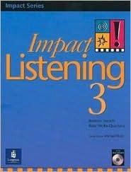 Impact Listening 3, Student Book with Self-Study Audio CD, Intermediate - Advanced  by  Kenton Harsch