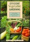 Efficient Vegetable Gardening  by  Paul Doscher