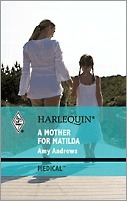 A Mother for Matilda  by  Amy Andrews