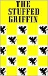 The Stuffed Griffin  by  Utility Club of Griffin
