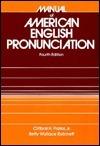 Manual of American English Pronunciation Clifford Holmes Prator