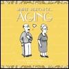 Simple Wisdom of Aging  by  Mark Kershaw