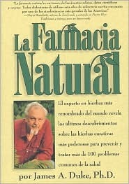 La Farmacia Natural James A. Duke