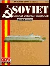 Soviet Combat Vehicle Handbook (Twilight 2000 Series)  by  Loren K. Wiseman