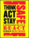 Think Act Stay Safe with the R.E.A.C.T. Approach to Self Defence Steve Collins