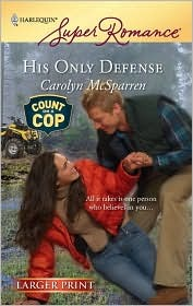 His Only Defense  by  Carolyn McSparren