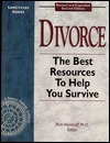 Divorce: The Best Resources to Help You Survive, 2nd Edition  by  Resource Pathways Inc