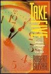 Take Five!: Devotions to Strengthen a Man at His Work Robert Busha