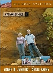 Canyon Echoes  by  Jerry B. Jenkins