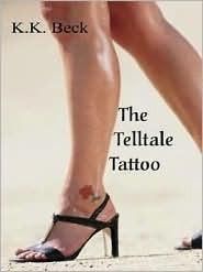 The Tell-Tale Tattoo and Other Stories  by  K.K. Beck