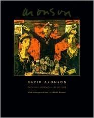 David Aronson: Paintings, Drawings, Sculpture  by  David Aronson