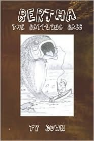 Bertha the Battling Bass Ty Down