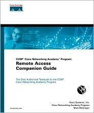 CCNP CNAP Semester Six Companion Guide, Remote Access  by  Cisco Systems Inc.