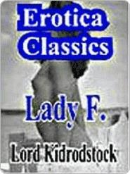 Lady F. Lord Kidrodstock
