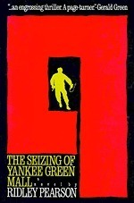 The Seizing of Yankee Green Mall  by  Ridley Pearson