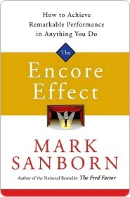 Encore Effect  by  Mark Sanborn