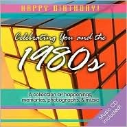 1980s Birthday Book: A Collection of Happenings, Memories, Photographs, and Music [With Audio CD]  by  Elm Hill Books