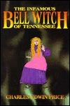 Infamous Bell Witch of Tennessee  by  Charles Edwin Price