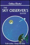 The Sky Observers Guide: A Handbook for Amateur Astronomers  by  R. Newton Mayall
