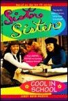 Cool in School (Sister, Sister, #1)  by  Janet Quin-Harkin