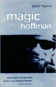 Magic Hoffman Jakob Arjouni