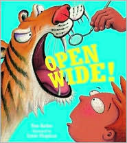 Open Wide! Tom  Barber