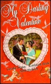 My Darling Valentine  by  Kathleen Beck