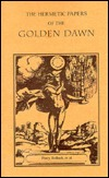The Hermetic Papers of the Golden Dawn Percy Bullock