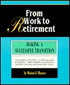 From Work to Retirement  by  Marion E. Haynes