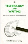Technology and Writing: Readings in the Psychology of Written Communication  by  James  Hartley