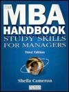The MBA Handbook: Study Skills for Managers  by  Sheila Cameron