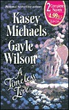 A Timeless Love  by  Kasey Michaels