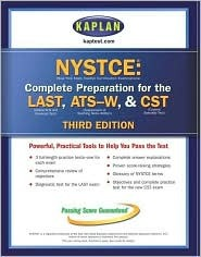 Kaplan Nystce, Third Edition: Complete Preparation for the Last & Ats-W Kaplan Inc.