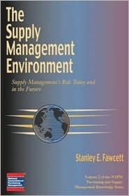 The Supply Management Environment (Ism Knowledge Series)  by  Stanley E. Fawcett