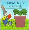 Rosie Plants a Radish: A Lift-The-Flap Natur Book With Real Seeds Kate Petty