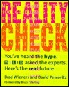 Reality Check  by  Brad Wieners