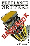 Freelance Writers Handbook James Wilson