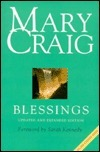 Blessings: Mary Craig