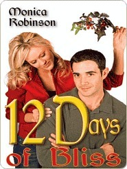 Twelve Days of Bliss Monica Robinson