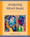 Analyzing Moral Issues, 2nd Judith A. Boss