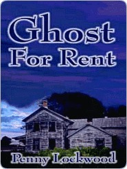Ghost for Rent Penny Lockwood