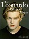 The Leonardo DiCaprio Album  by  Brian J. Robb