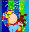 Not Again, Anna! Vivian French