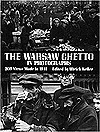 The Warsaw Ghetto in Photographs: 206 Views Made in 1941 Ulrich Keller