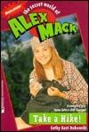 Take a Hike! (The Secret World of Alex Mack, #7)  by  Cathy East Dubowski